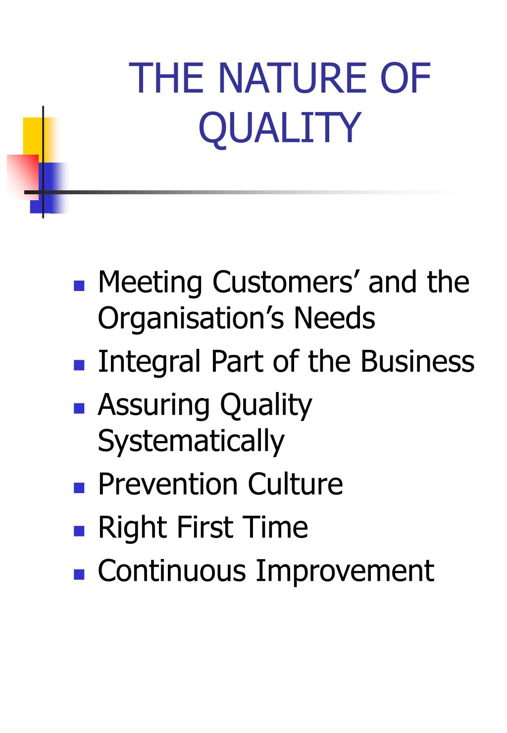 THE NATURE OF QUALITY