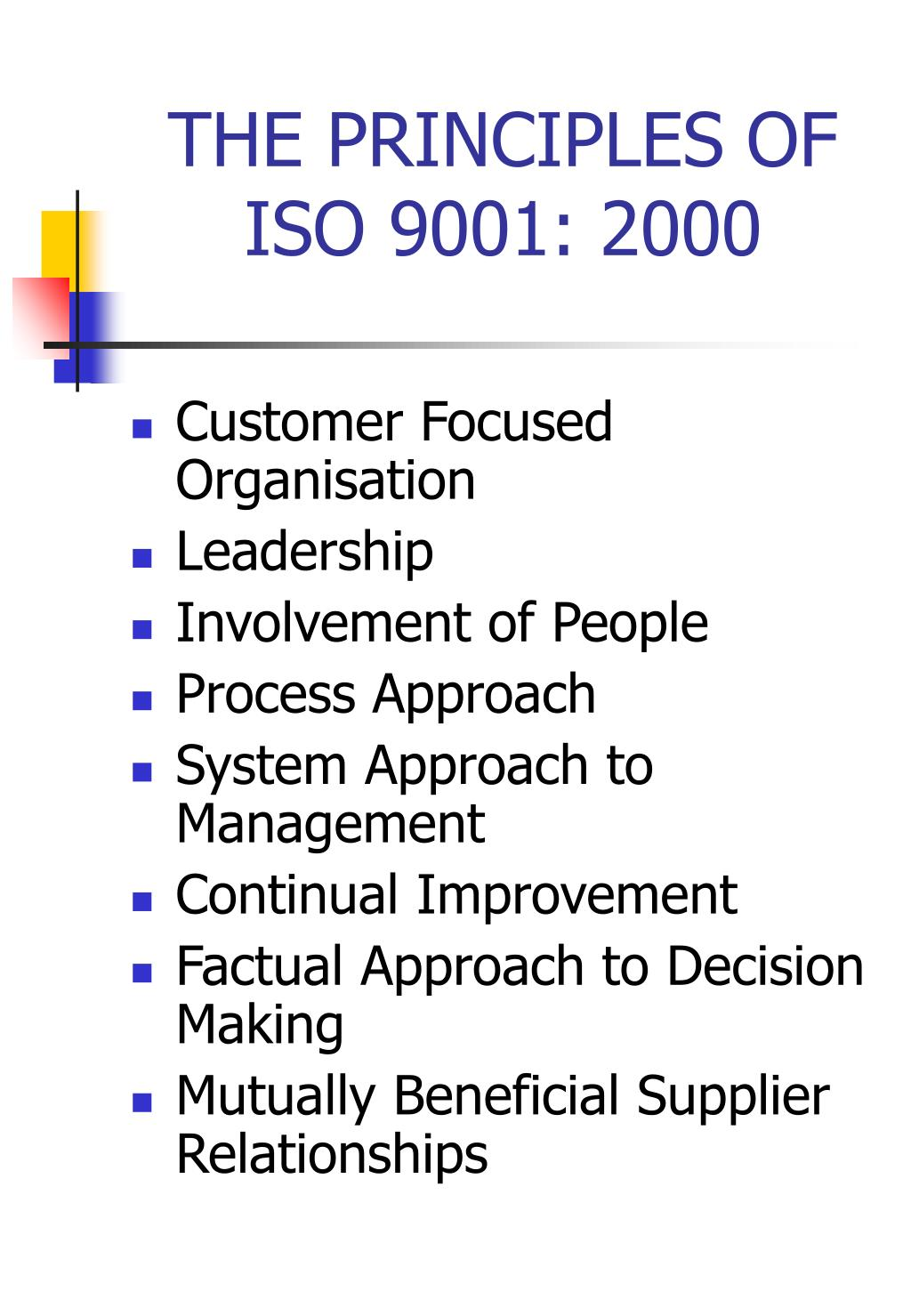 THE PRINCIPLES OF ISO 9001: 2000