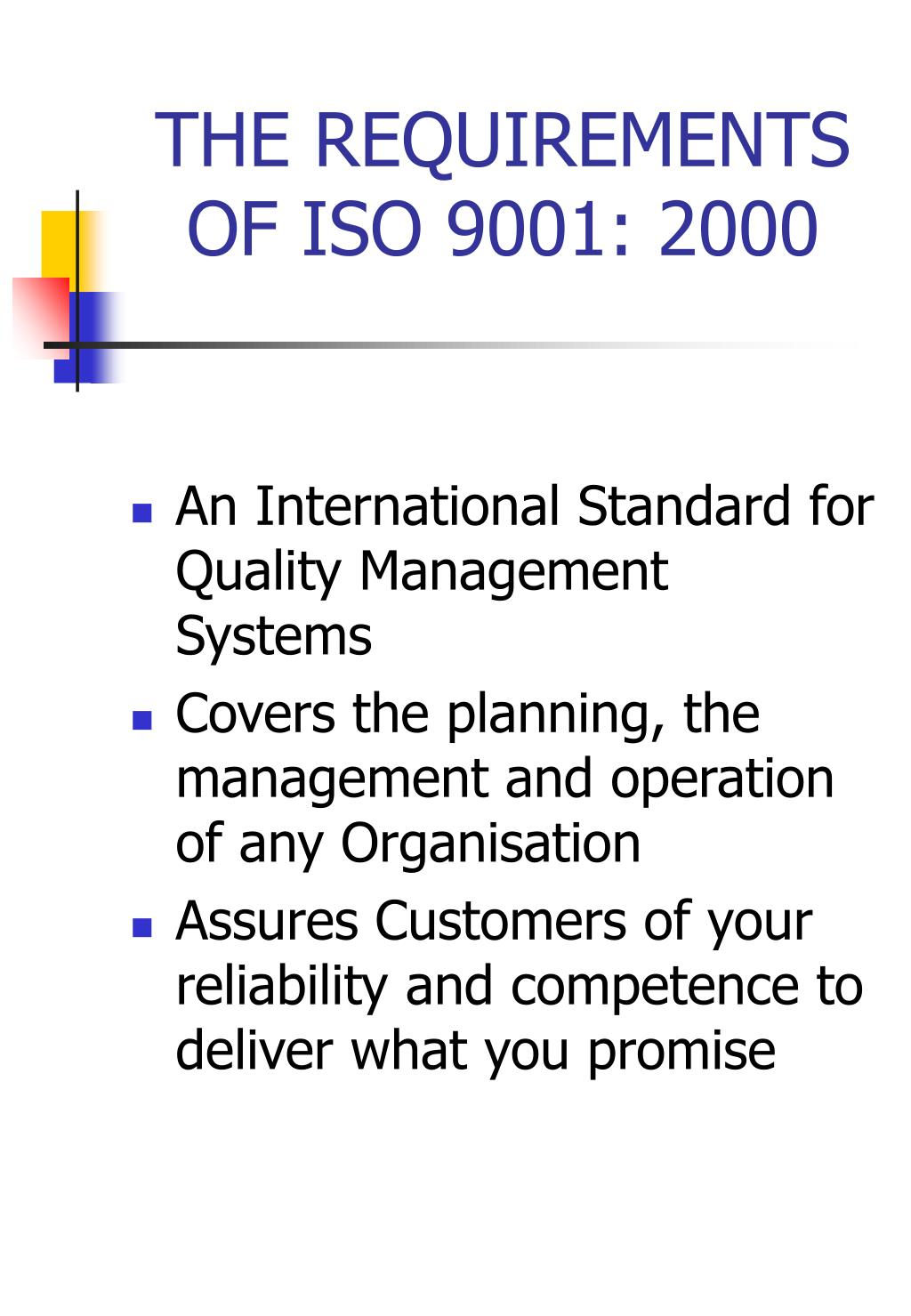 THE REQUIREMENTS OF ISO 9001: 2000