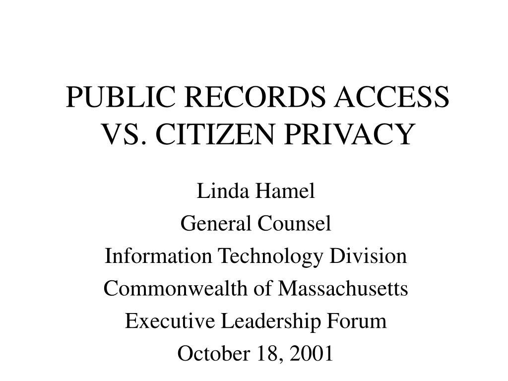 public records access vs citizen privacy l.