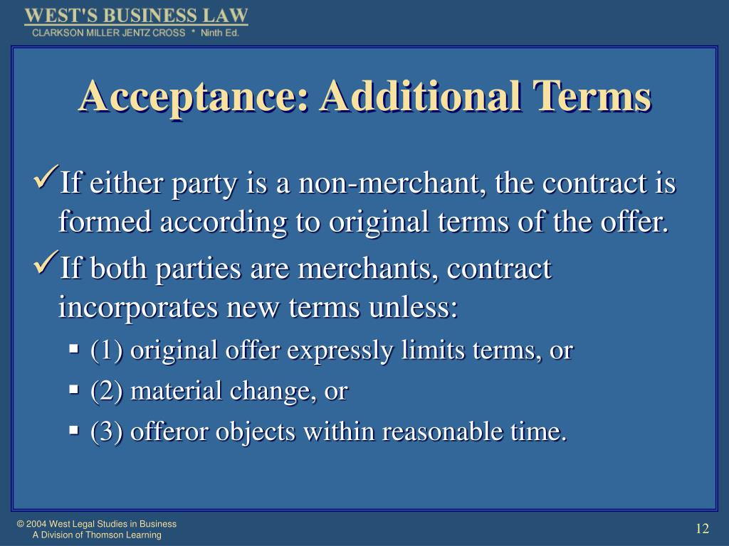 Acceptance: Additional Terms
