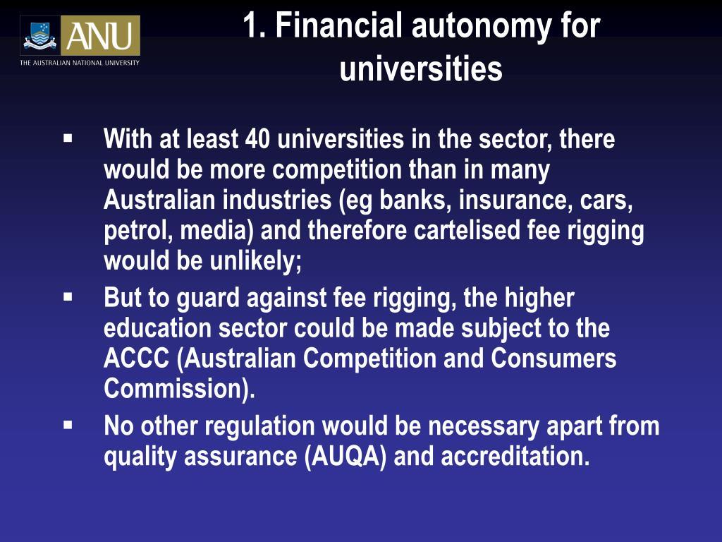 1. Financial autonomy for universities