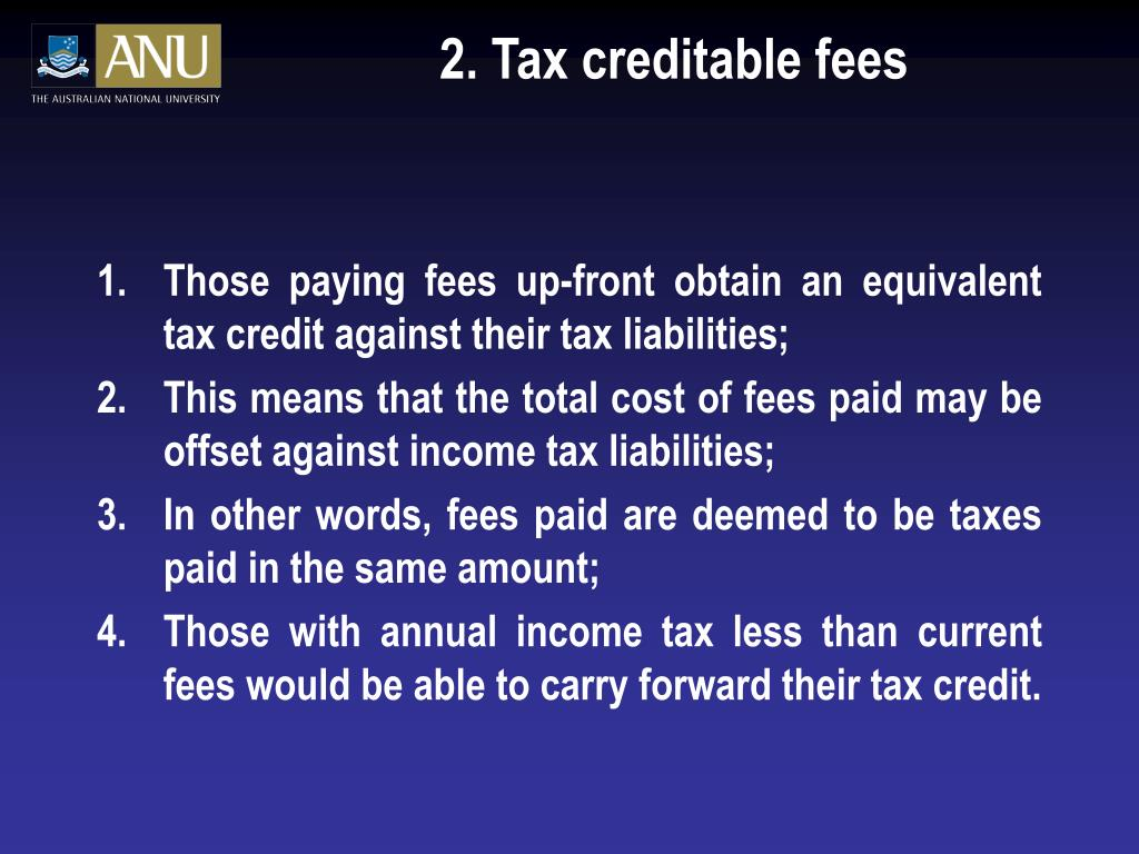 2. Tax creditable fees
