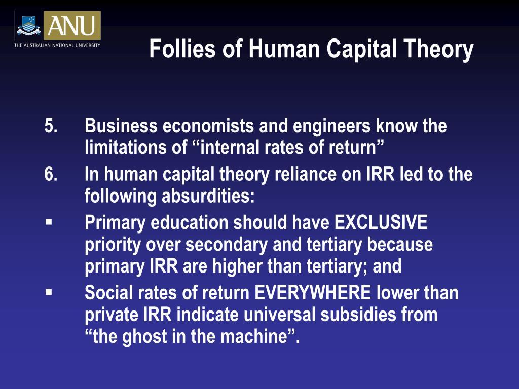 Follies of Human Capital Theory