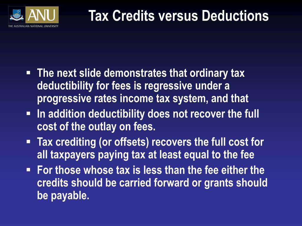 Tax Credits versus Deductions