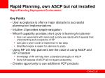 rapid planning own ascp but not installed rapid planning deployment environment