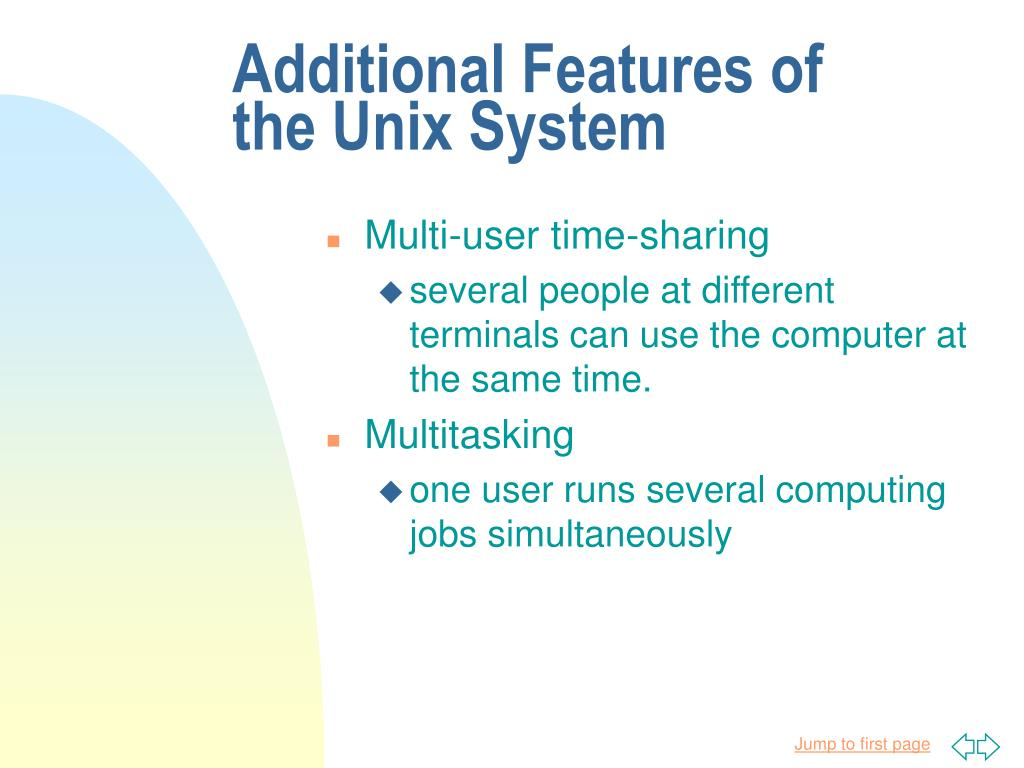 Additional Features of the Unix System