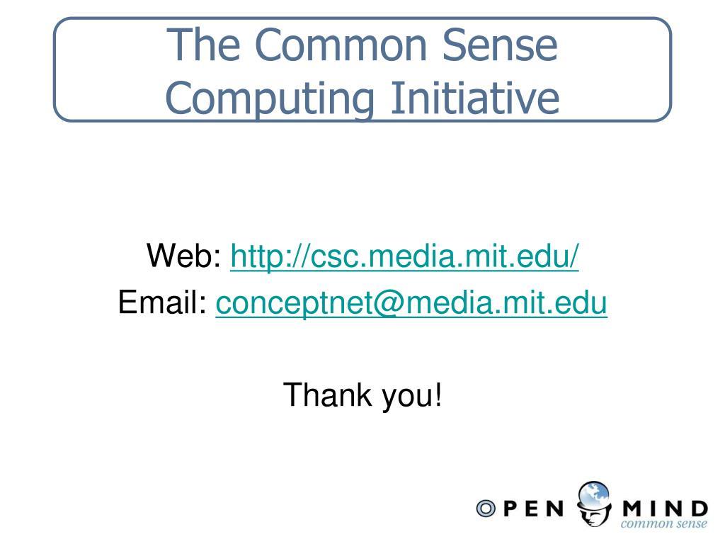 The Common Sense Computing Initiative