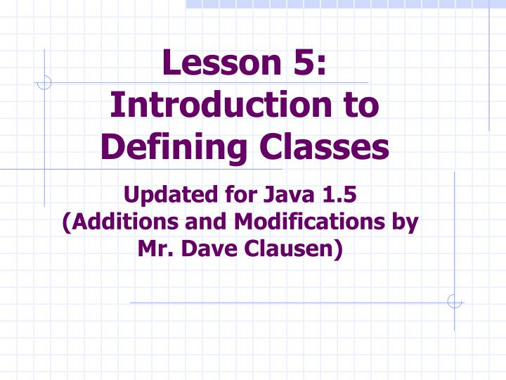 lesson 5 introduction to defining classes n.