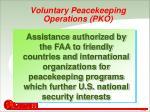voluntary peacekeeping operations pko