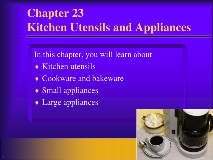 chapter 23 kitchen utensils and appliances n.
