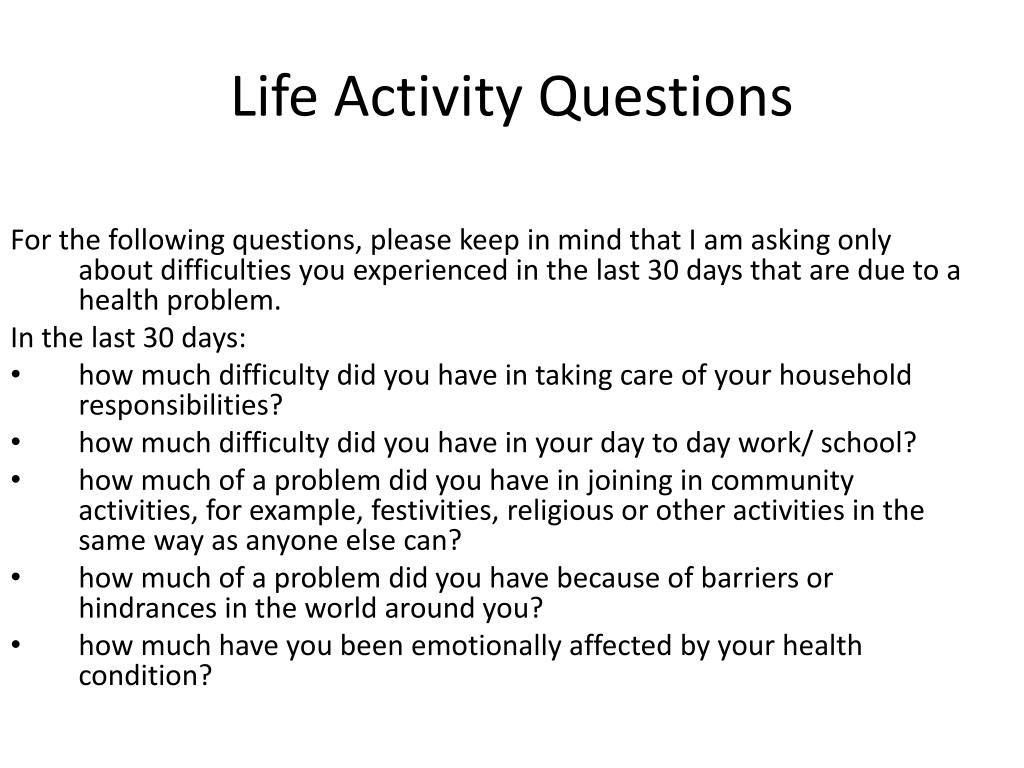 For the following questions, please keep in mind that I am asking only about difficulties you experienced in the last 30 days that are due to a health problem.