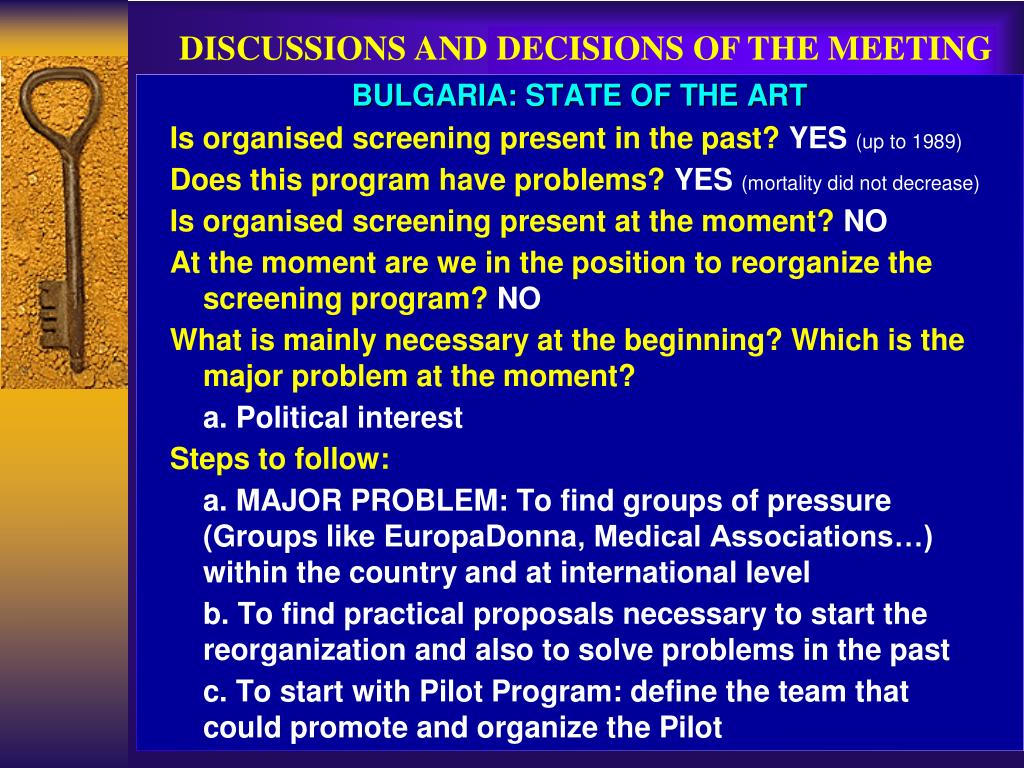 DISCUSSIONS AND DECISIONS OF THE MEETING