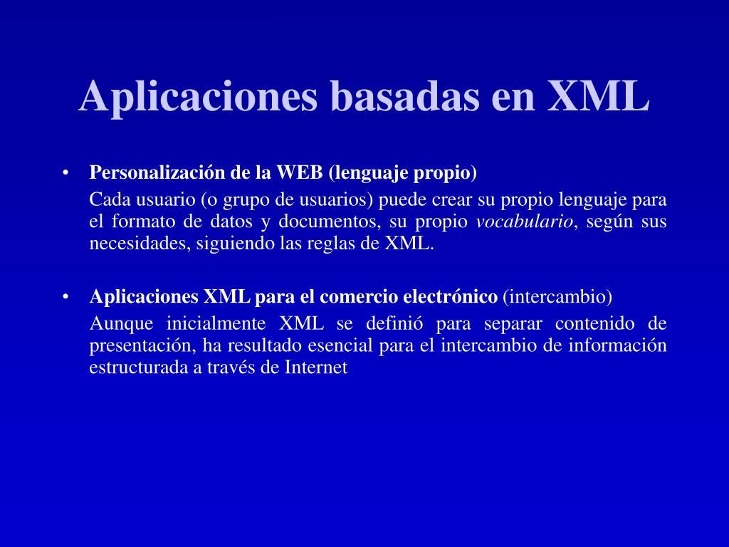 Aplicaciones basadas en XML
