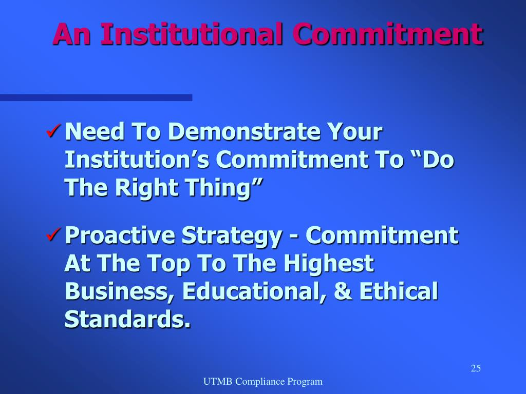 An Institutional Commitment
