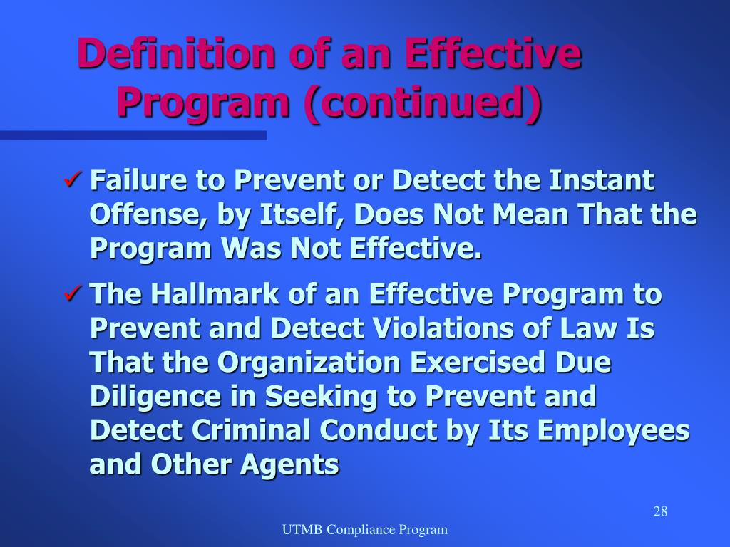 Definition of an Effective Program (continued)