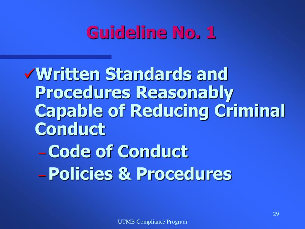 Written Standards and Procedures Reasonably Capable of Reducing Criminal Conduct