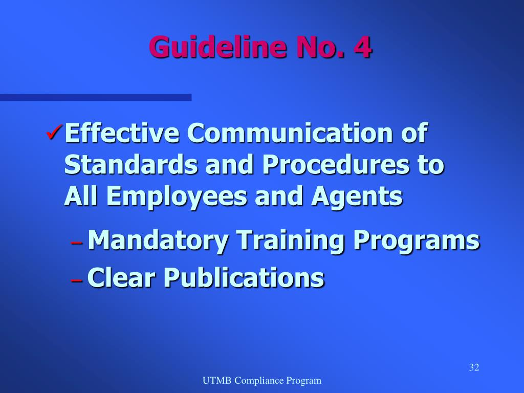 Effective Communication of Standards and Procedures to All Employees and Agents