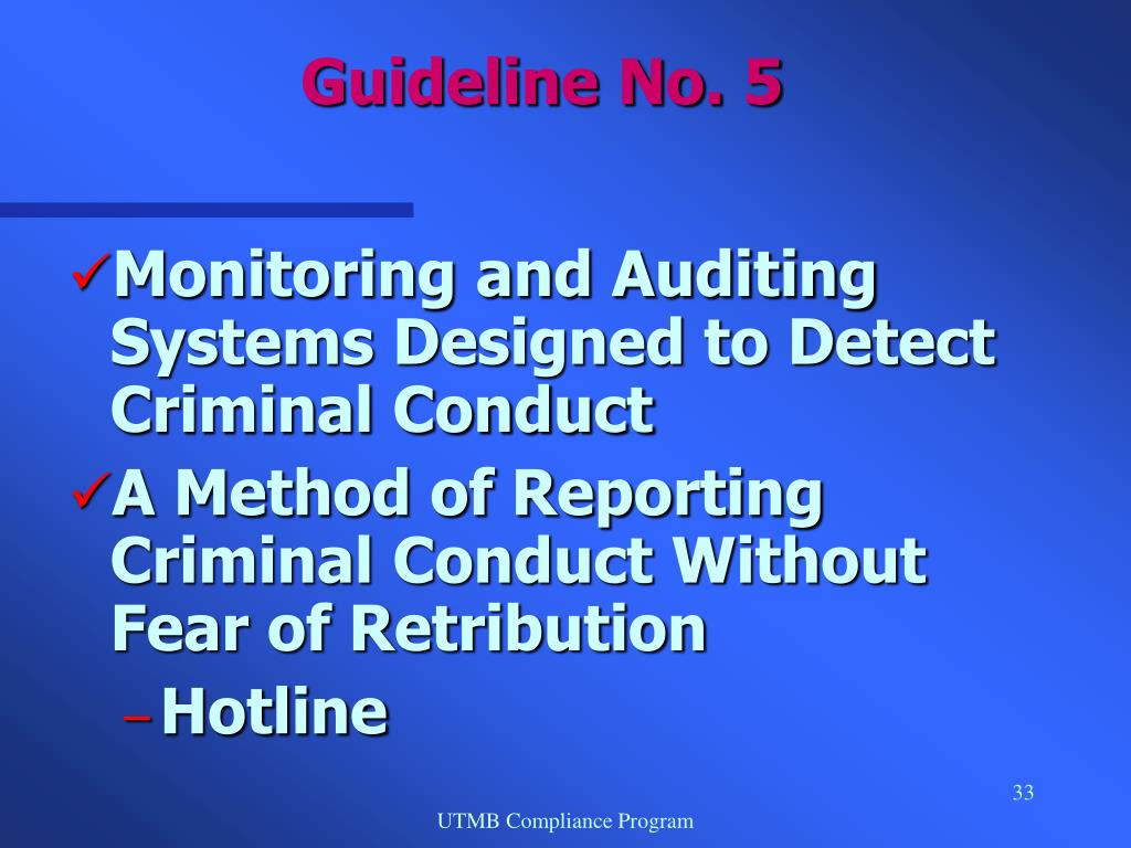 Monitoring and Auditing Systems Designed to Detect Criminal Conduct