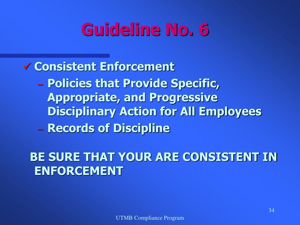 Consistent Enforcement
