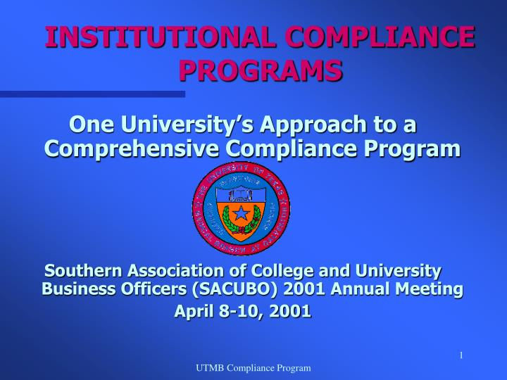 Institutional compliance programs