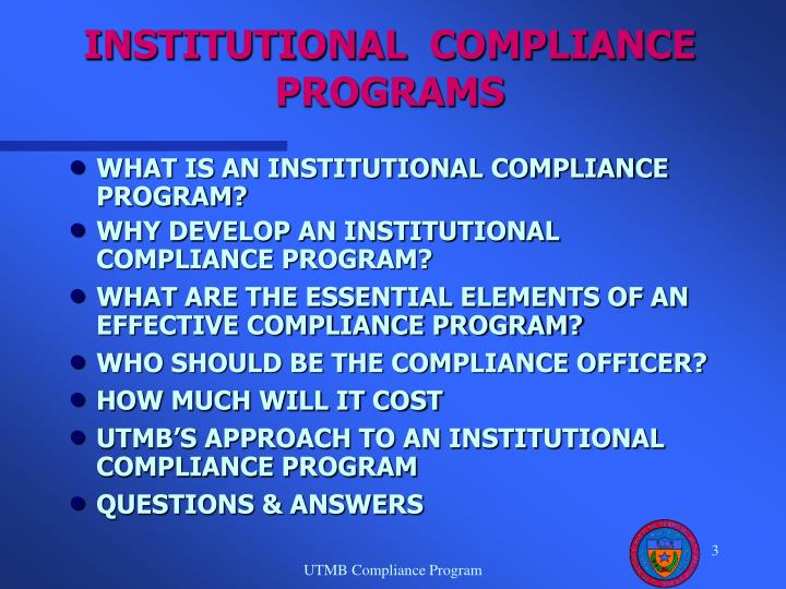Institutional compliance programs3