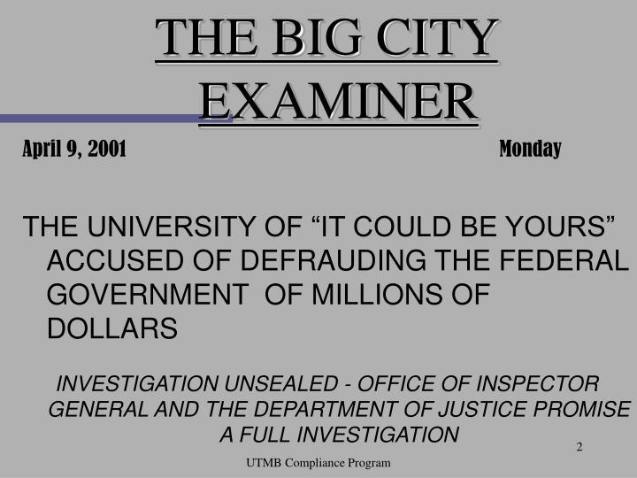 THE BIG CITY EXAMINER