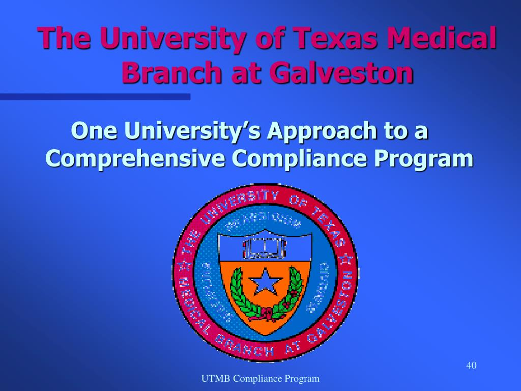 The University of Texas Medical Branch at Galveston