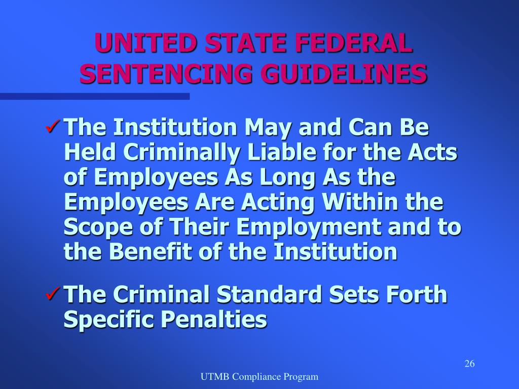 UNITED STATE FEDERAL SENTENCING GUIDELINES