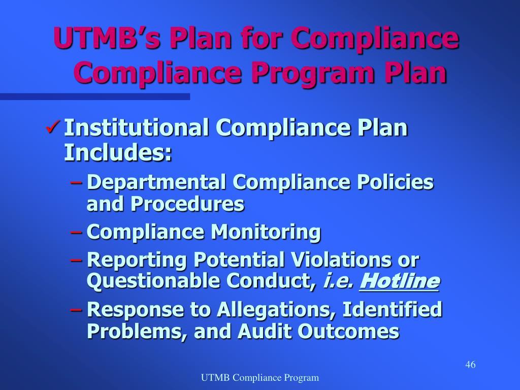 UTMB's Plan for Compliance