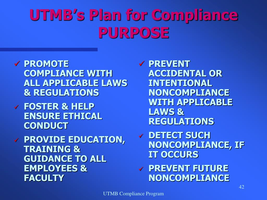 PROMOTE COMPLIANCE WITH ALL APPLICABLE LAWS & REGULATIONS
