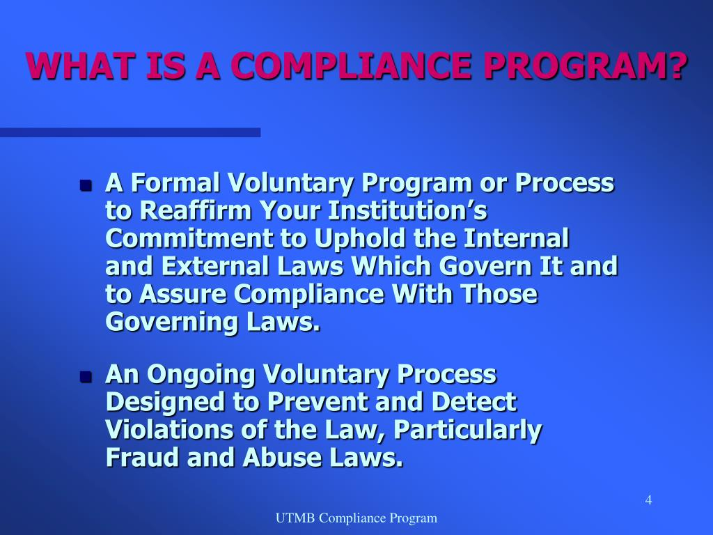 WHAT IS A COMPLIANCE PROGRAM?