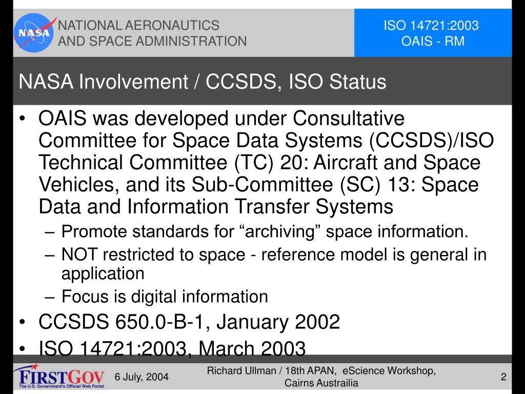 NASA Involvement / CCSDS, ISO Status