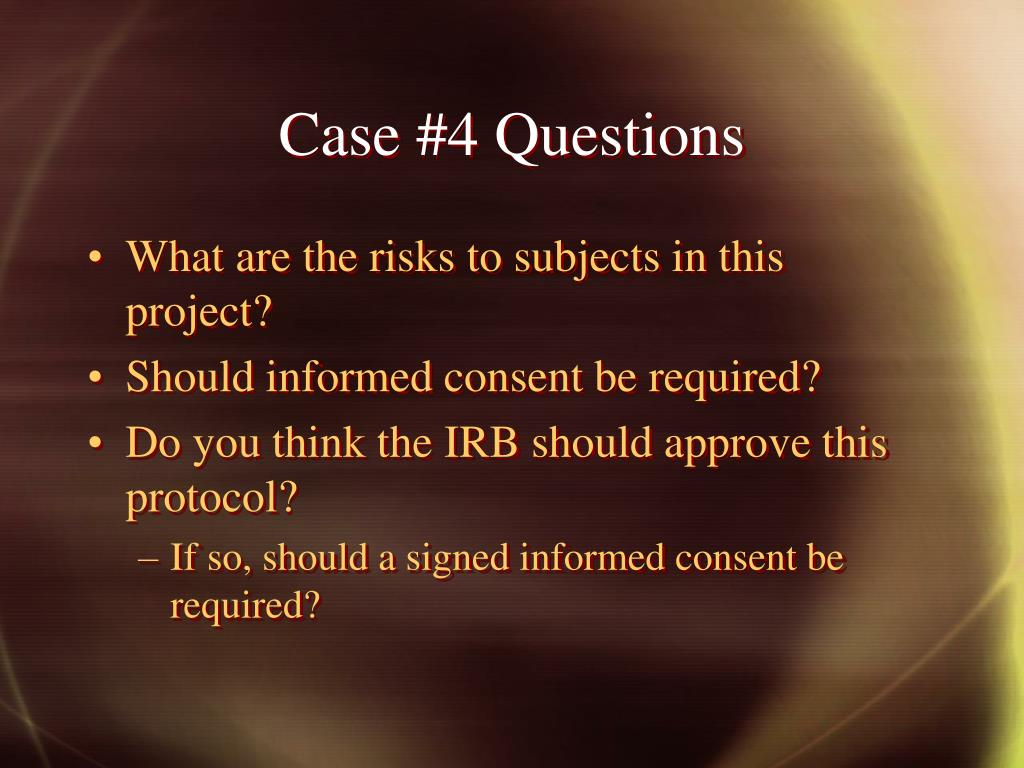 Case #4 Questions