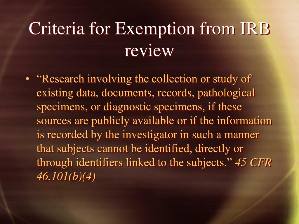 Criteria for Exemption from IRB review
