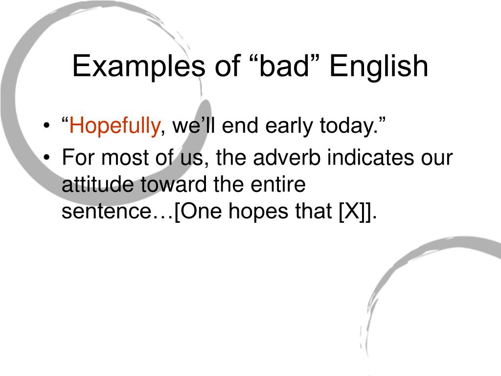 "Examples of ""bad"" English"