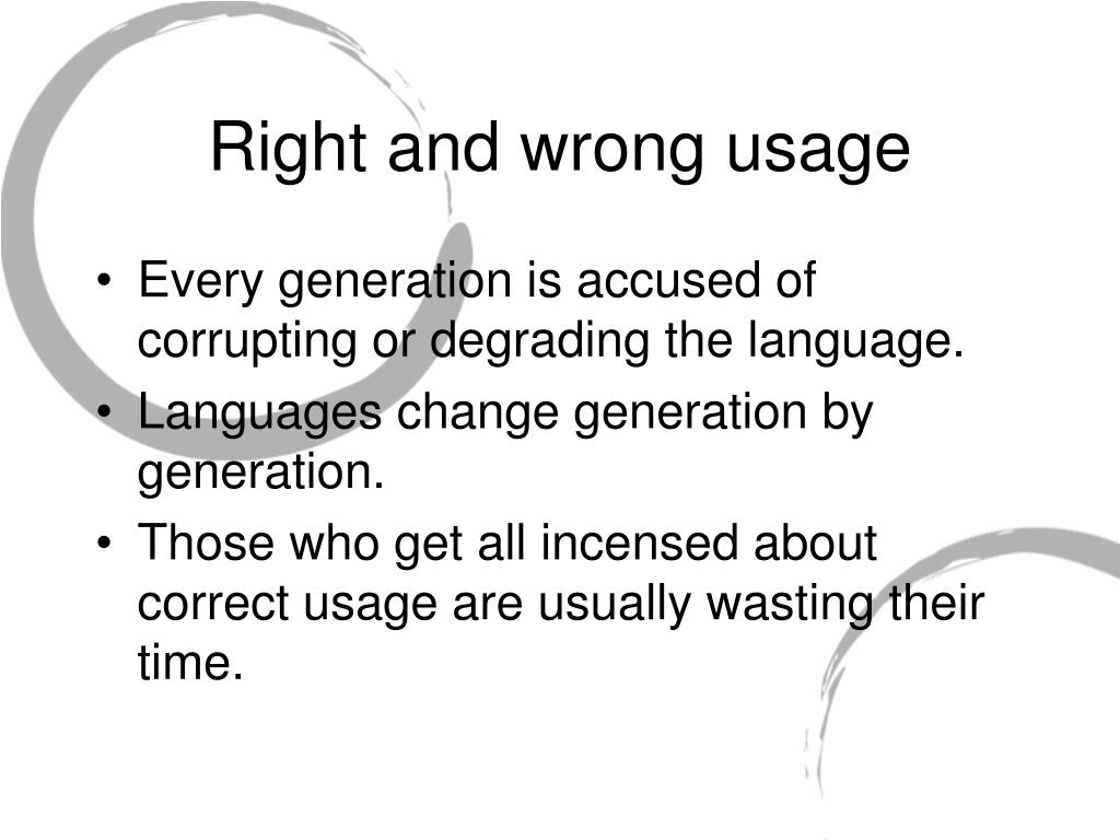 Right and wrong usage