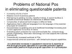 problems of national pos in eliminating questionable patents