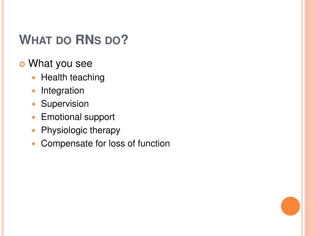 What do RNs do?