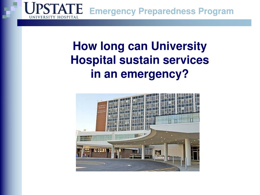 How long can University Hospital sustain services