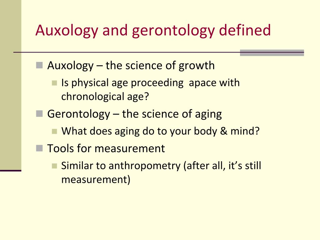 Auxology and gerontology defined
