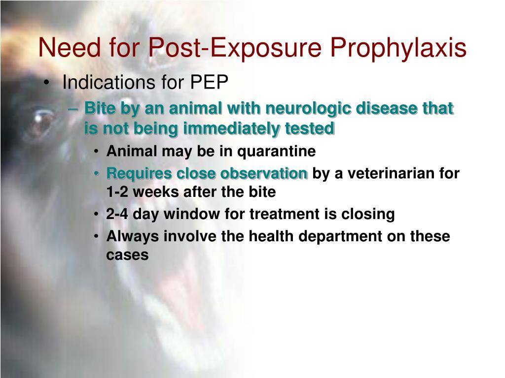 Need for Post-Exposure Prophylaxis