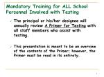 mandatory training for all school personnel involved with testing