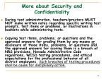 more about security and confidentiality