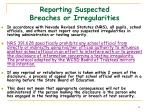 reporting suspected breaches or irregularities