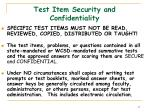 test item security and confidentiality
