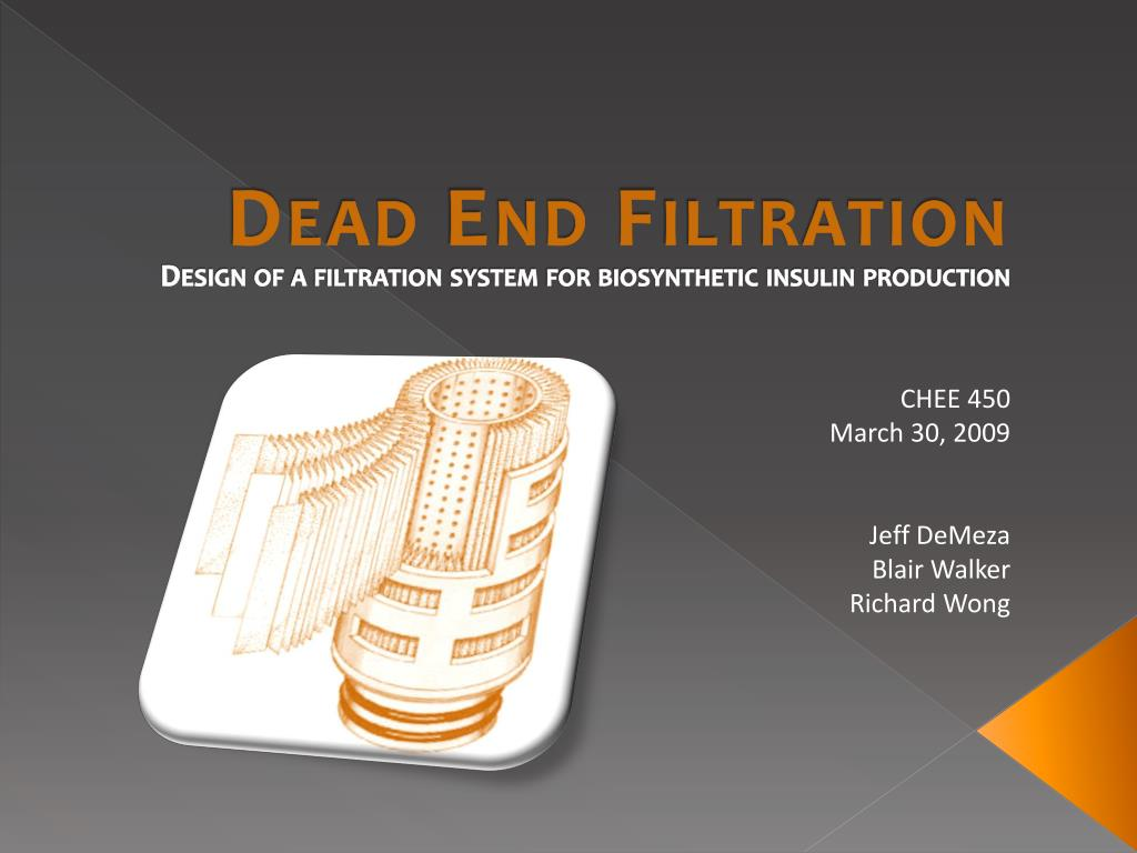 PPT - Dead End Filtration PowerPoint Presentation - ID:565851