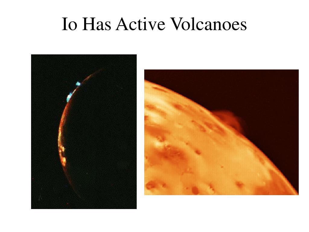 Io Has Active Volcanoes
