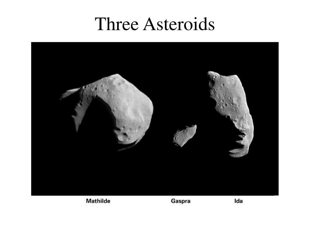 Three Asteroids