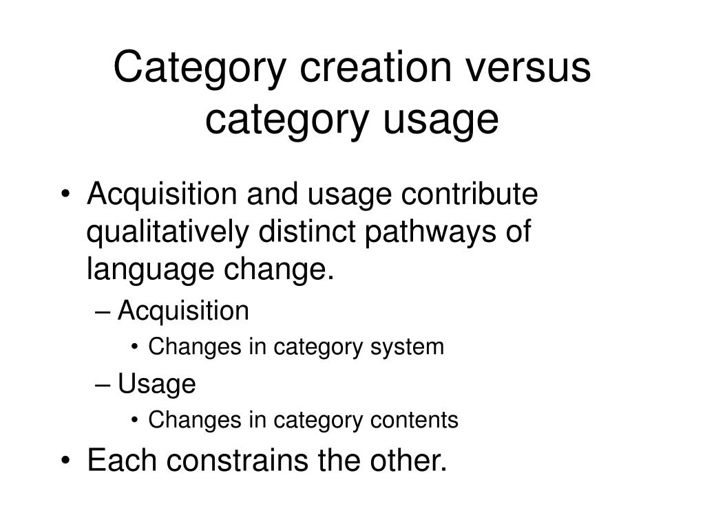 Category creation versus category usage